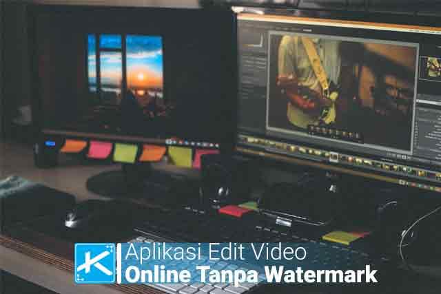 Daftar Aplikasi Video Editor Online Terbaik Tanpa Watermark Terbaik 2020 dan Aplikasi Edit Video Online Tanpa Watermark Terbaru.