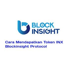 cara mendapatkan token inx blockinsight protocol