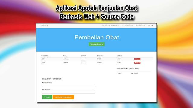 Download Source Code Aplikasi Apotek Berbasis Web Gratis