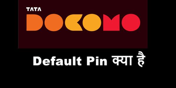 Tata Docomo Sim Pin - Tata Docomo Sim का Default Sim Pin Number क्या है और इसका क्या यूज़ है