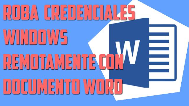 Roba credenciales de Windows remotamente con documento Word | WORDSTEAL