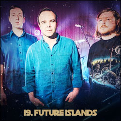 The 24 Greatest Bands In The World Right Now: 19. Future Islands