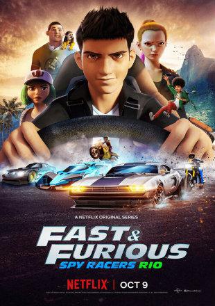 Fast & Furious Spy Racers 2019 (Season 2) All Episodes Dual Audio HDRip 720p