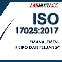 Risiko dan Peluang dalam ISO 17025 versi 2017