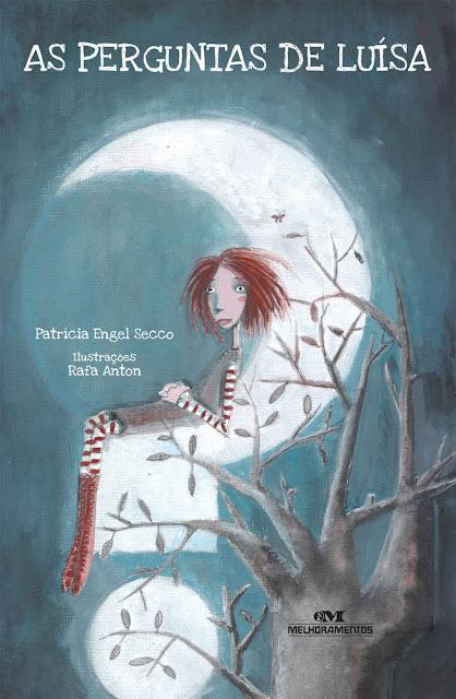 As Perguntas de Luísa - Patrícia Engel Secco