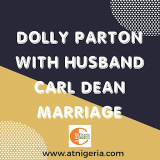Dolly Parton with Husband Carl Dean Marriage