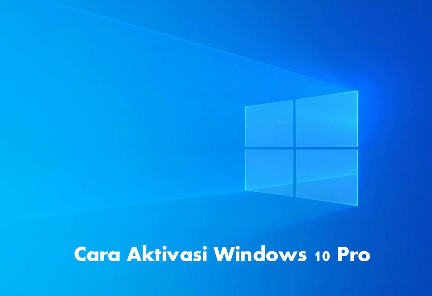 cara-mengaktifkan-windows-10-pro