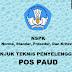 Juknis Penyelenggaraan Pos PAUD / Juknis Pos PAUD