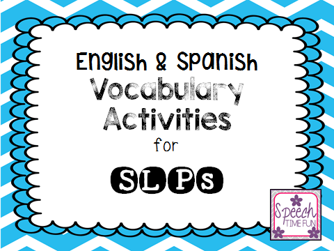 english spanish vocabulary activities for slps speech time fun speech and language activities. Black Bedroom Furniture Sets. Home Design Ideas