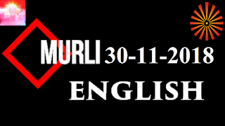Brahma Kumaris Murli 30 November 2018 (ENGLISH)