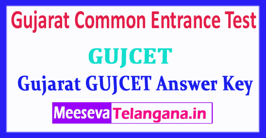 GUJCET Answer Key Common Entrance Test 2018 GUJCET Answer Key Download