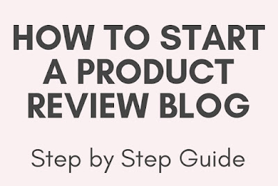 how to start a product review affiliate blog in 2021