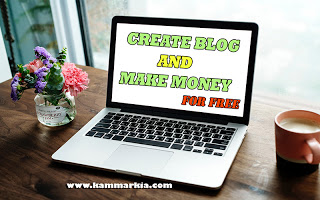 How to Create a Blog For FREE and Make Money