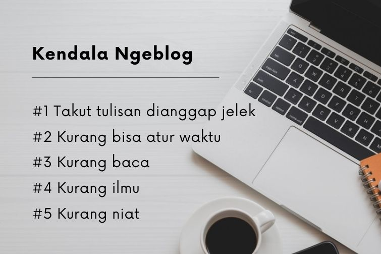 Kendala menulis blog