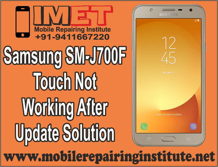 Samsung SM-J700F Touch Not Working After Update Solution