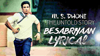 besabriyaan, ms dhoni, motivational song in hindi, motivational songs in hindi download