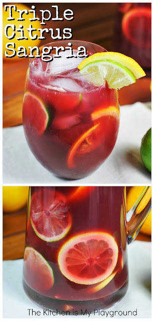 Triple Citrus Sangria ~ Red wine & brandy combine with fresh lemon, lime, and orange to deliver up this refreshing and delicious Triple Citrus Sangria. Beautiful AND delicious!  www.thekitchenismyplayground.com
