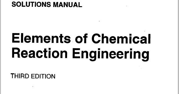 Engineering Books: Elements of Chemical Reaction