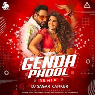 GENDA PHOOL - REMIX - DJ SAGAR KANKER