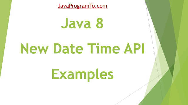Java 8 New Date Time API Examples