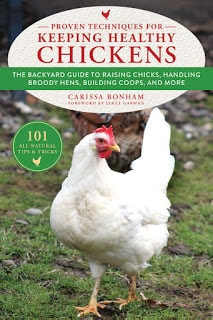 Book cover for Proven Techniques for Keeping Healthy Chickens by Carissa Bonham