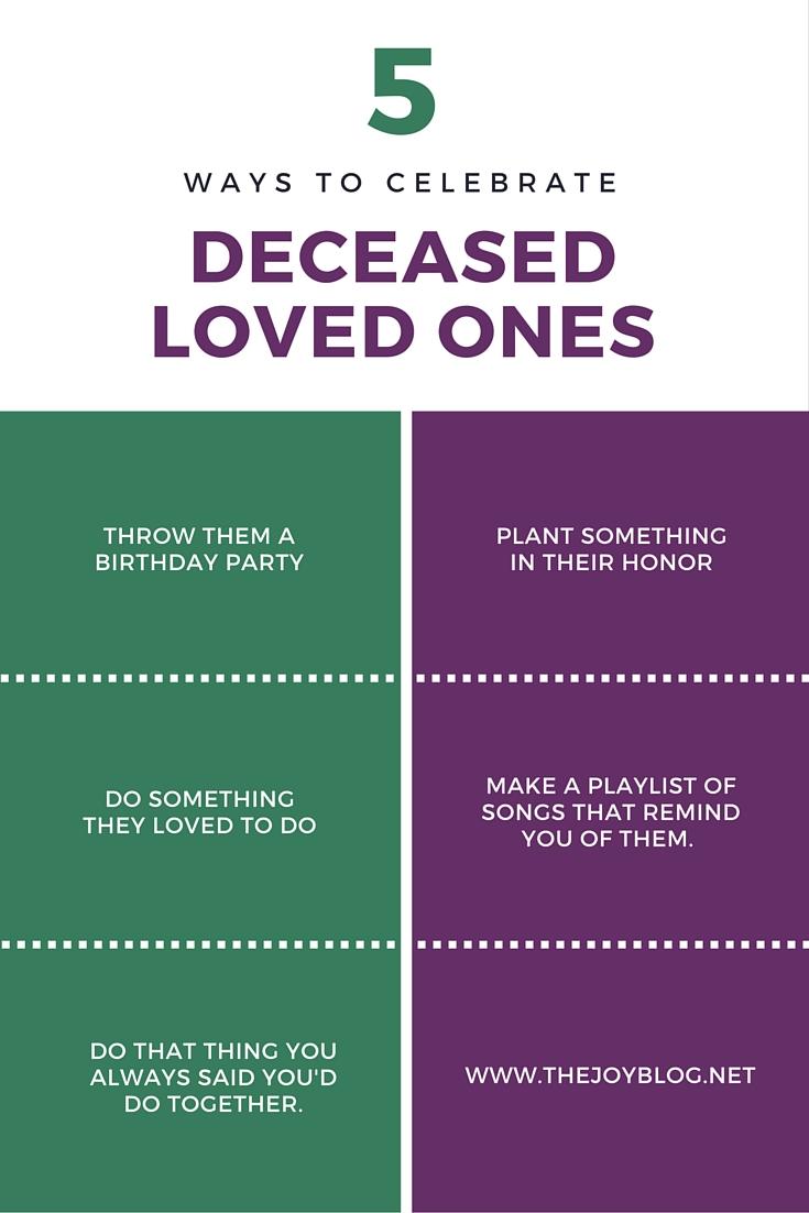 5 WAYS TO CELEBRATE DECEASED LOVED ONES // WWW.THEJOYBLOG.NET