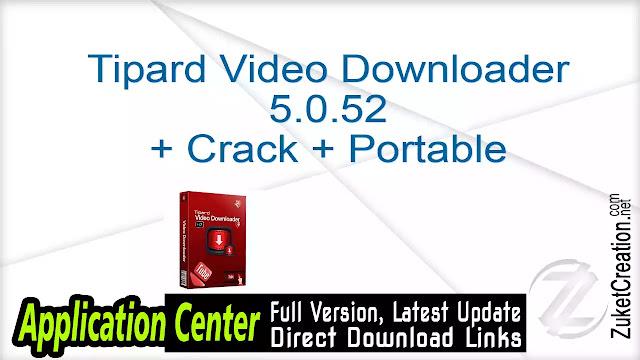 Tipard Video Downloader 5.0.52 + Crack + Portable
