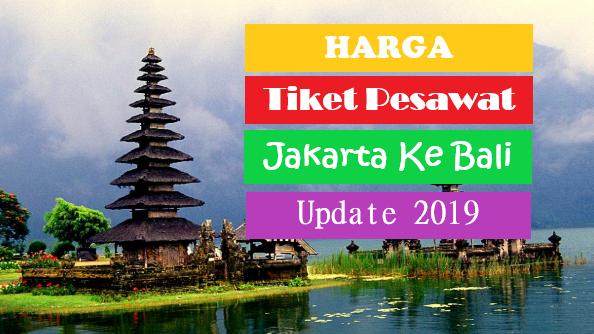 Tiket Pesawat Jakarta Ke Bali