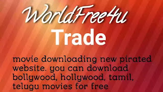 Worldfree4u trade