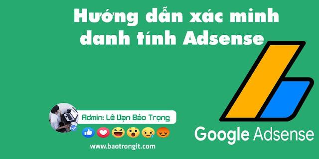 Hướng dẫn xác minh danh tính Adsense