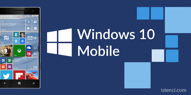Windows 10 Mobile ve Mobile Enterprise nedir?