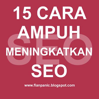 15 Cara Cepat Meningkatkan SEO Pada Website Atau Blog