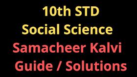 10th Social Science Samacheer Kalvi Solutions Guide