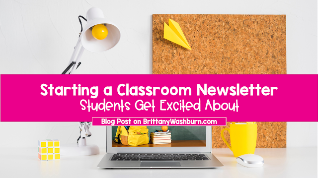 Starting a Classroom Newsletter Students Get Excited About
