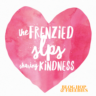 Sharing Kindness with Freebies for Valentine's Day or any day by Frenzied SLPs sharing Kindness blog hop! www.speechsproutstherapy.com
