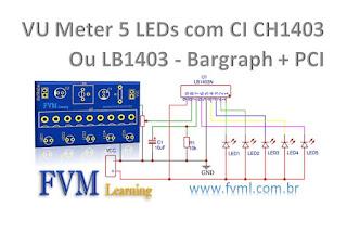 VU Meter 5 LEDs com CI LB1403N Ou CH1403 - Bargraph + PCI