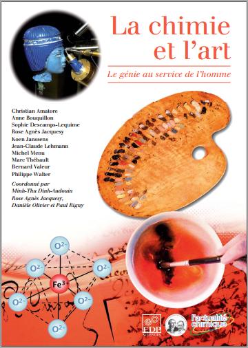 Livre : La chimie et l'art, le génie au service de l'homme - Minh-Thu Dinh-Audouin PDF