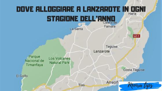 Zona Migliore Dove Alloggiare A Lanzarote Moira Tips