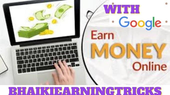 [Easy] How To Earn With Google || bhaikiearningtricks