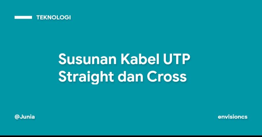 Susunan Kabel UTP Straight dan Cross