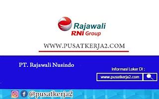 Lowongan Kerja Pontianak D3 Segala Jurusan PT Rajawali Nusindo Desember 2020