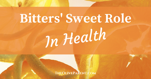 Bitters' Sweet Role in Health