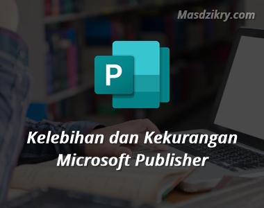Kelebihan dan kekurangan microsoft publisher