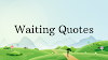 This Is Why People Love Waiting Quotes