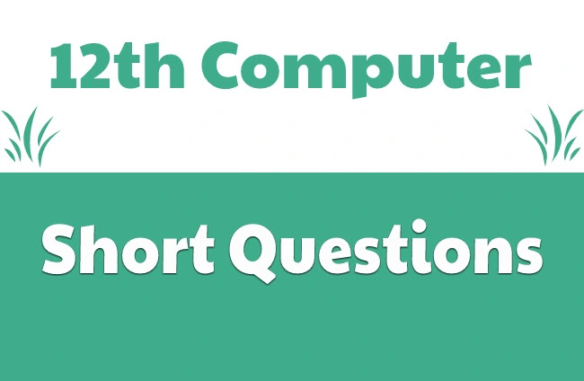 2nd Year Computer Short Questions Pdf  Download-12th Class