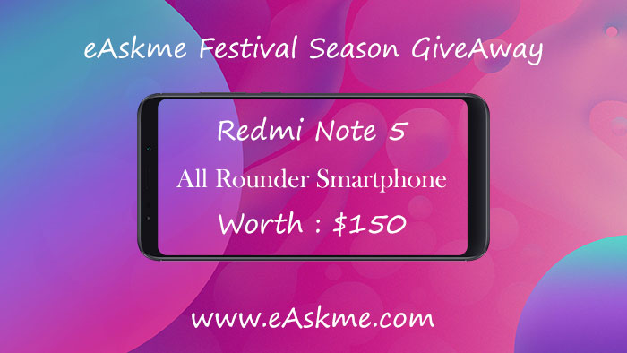eAskme giveaway: MI Redmi Note 5 Smartphone worth $150: eAskme