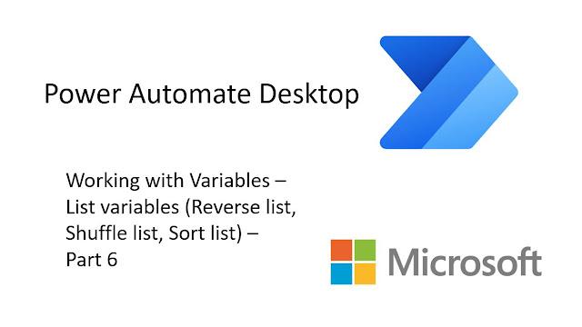 Power Automate Desktop - Reverse list, Shuffle list, Sort list