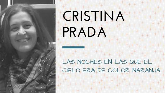 Hoy presenta... Cristina Prada-Apuntes literarios