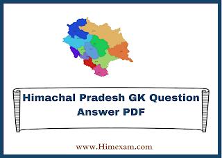Himachal Pradesh GK Question Answer PDF
