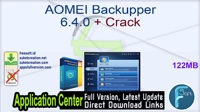 AOMEI Backupper 6.4.0 + Crack